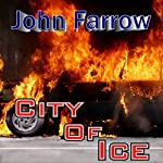 City of Ice | John Farrow