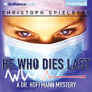 He Who Dies Last Audiobook