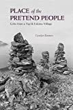 Place of the Pretend People, Carolyn Kremers, 0882408550