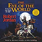 The Eye of the World: Book One of The Wheel of Time Audiobook by Robert Jordan Narrated by Kate Reading, Michael Kramer