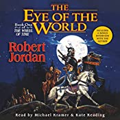 The Eye of the World: The Wheel of Time, Book I | Robert Jordan