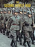 The Second World War: The Wehrmacht