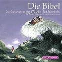 Die Bibel: Die Geschichten des Neuen Testaments Hörbuch von Dimiter Inkiow Gesprochen von: Peter Kaempfe