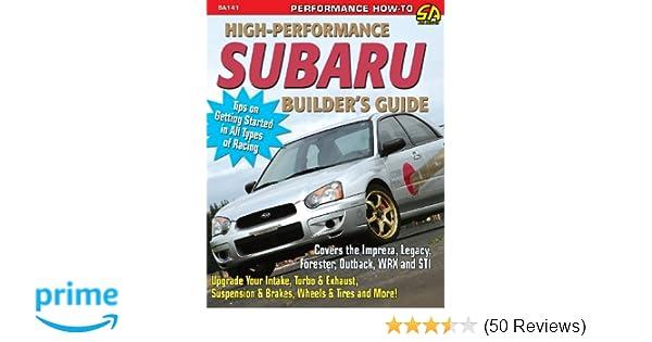 High performance subaru builders guide jeff zurschmeide high performance subaru builders guide jeff zurschmeide 9781613251348 amazon books fandeluxe Image collections