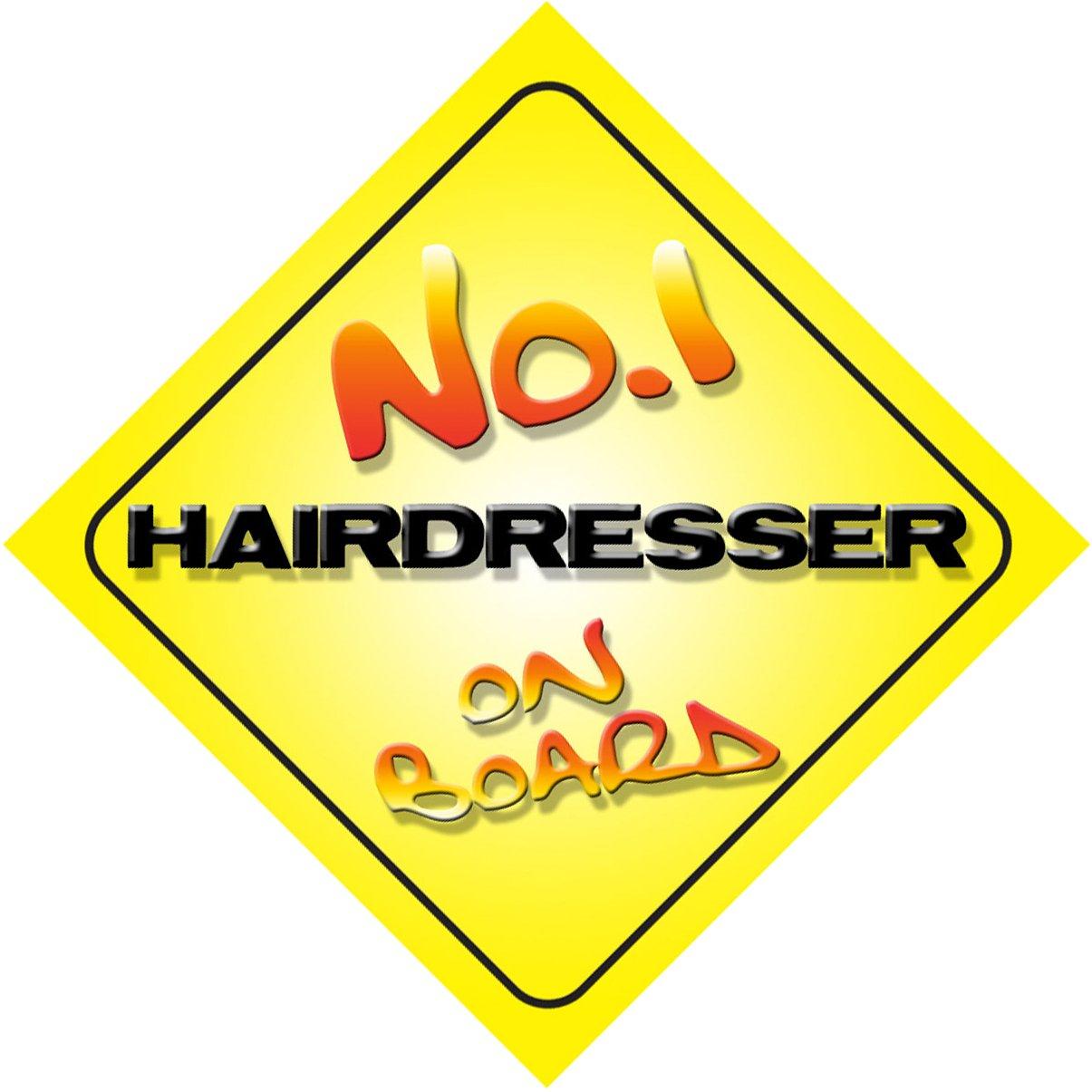 Novelty Gift Promotion No.1 Hairdresser on Board Novelty Car Sign New Job Present