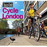 Time Out Cycle London 2nd edition by Time Out Guides Ltd (2013-09-05)