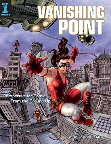 Pdf Graphic Novels Vanishing Point: Perspective for Comics from the Ground Up