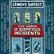 File Under: 13 Suspicious Incidents: All the Wrong Questions | Lemony Snicket
