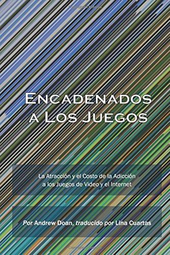 Download Encadenados a Los Juegos (Spanish Edition) PDF