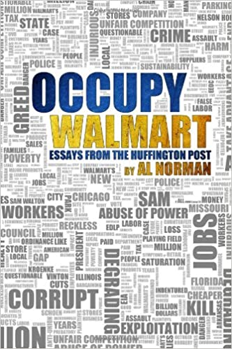 Occupy Walmart: Al Norman: 9780982664483: Amazon.com: Books