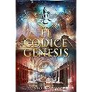 El Códice Génesis: Concurso Indie 2016 (Spanish Edition)