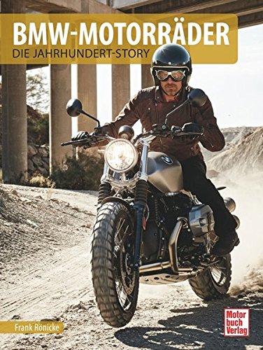 BMW-Motorräder: Die Jahrhundert-Story