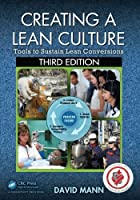 Creating a Lean Culture, 3rd Edition Front Cover