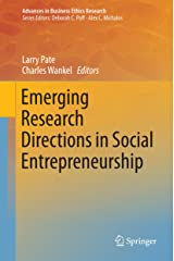 Emerging Research Directions in Social Entrepreneurship (Advances in Business Ethics Research Book 5) Kindle Edition