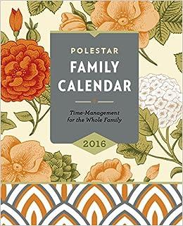amazon com 2016 polestar family calendar a family time planner