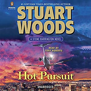 Hot Pursuit: Stone Barrington, Book 33 Audiobook by Stuart Woods Narrated by Tony Roberts