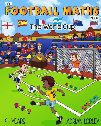 Adrian Cup (The Football Maths Book - The World Cup: A Key Stage 2 maths book for children who love soccer)