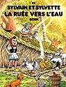 Sylvain et Sylvette, tome 53 : La ruée vers l'eau par Bérik