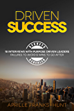 Driven Success: Failures to Avoid & Wins to Go After
