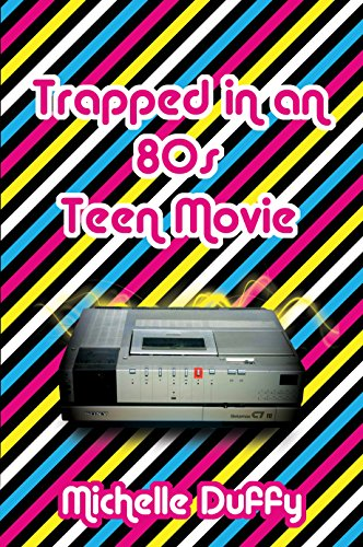 Trapped in an 80s Teen Movie