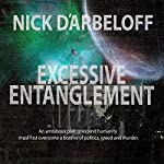 Excessive Entanglement | Nick d'Arbeloff