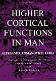 Higher Cortical Functions in Man, Luria, Aleksandr Romanovich, 1468477439