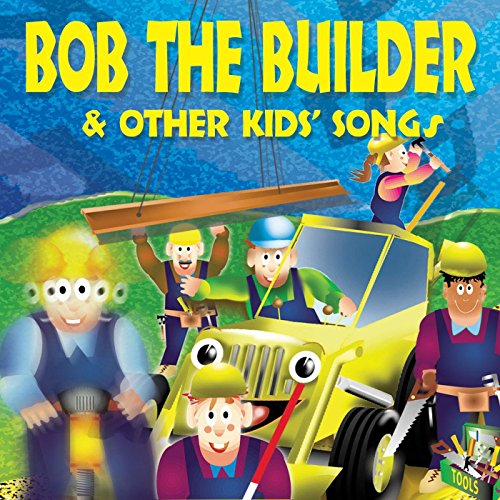 ... Bob the Builder & Other Kids Songs
