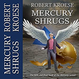 Mercury Shrugs Hörbuch