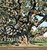 Living Witness: Historic Trees of Texas
