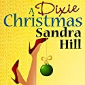A Dixie Christmas Audiobook by Sandra Hill Narrated by Lee Ann Howlett