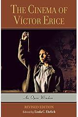 The Cinema of Víctor Erice: An Open Window Paperback