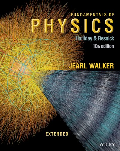 Fundamentals of Physics Extended 10e Binder Ready Version + WileyPLUS Registration Card (Wiley Physics Access)