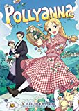Pollyanna (Illustrated Classics)
