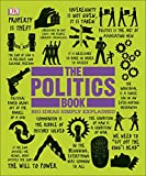 img - for The Politics Book: Big Ideas Simply Explained book / textbook / text book