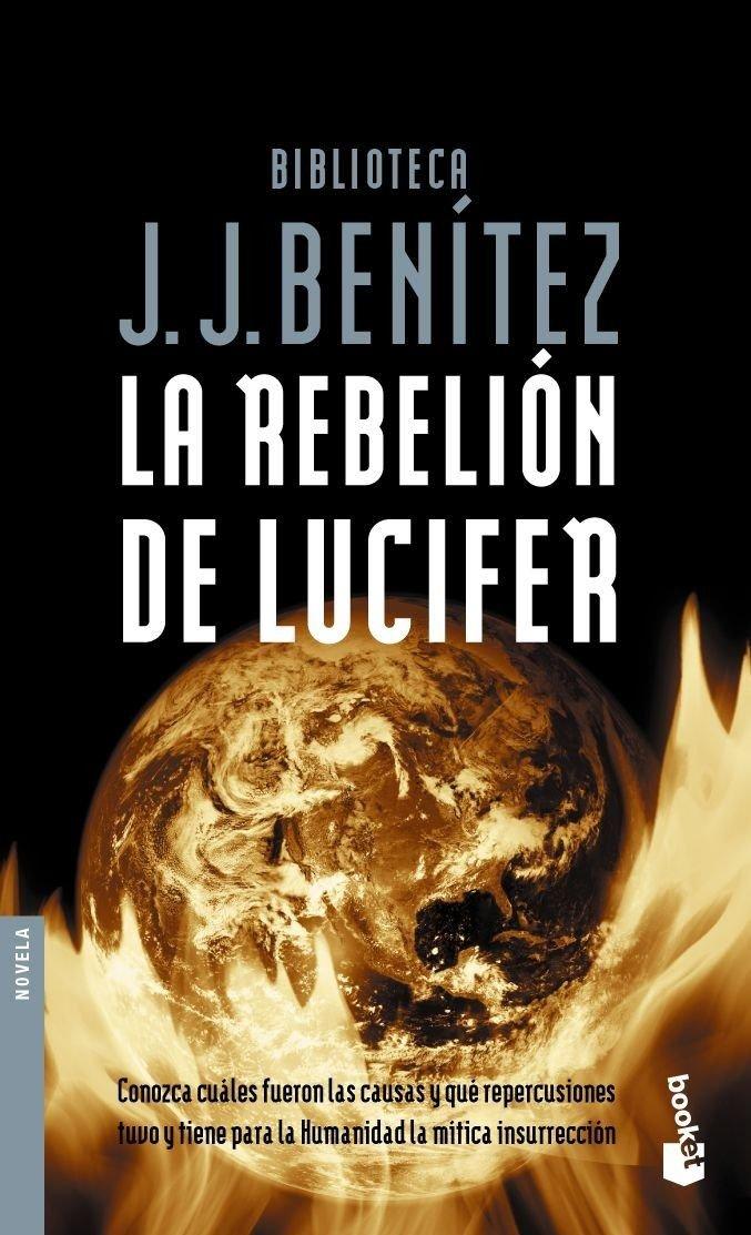 La rebelión de Lucifer (Biblioteca J. J. Benítez)