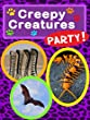 Creepy Creatures Party