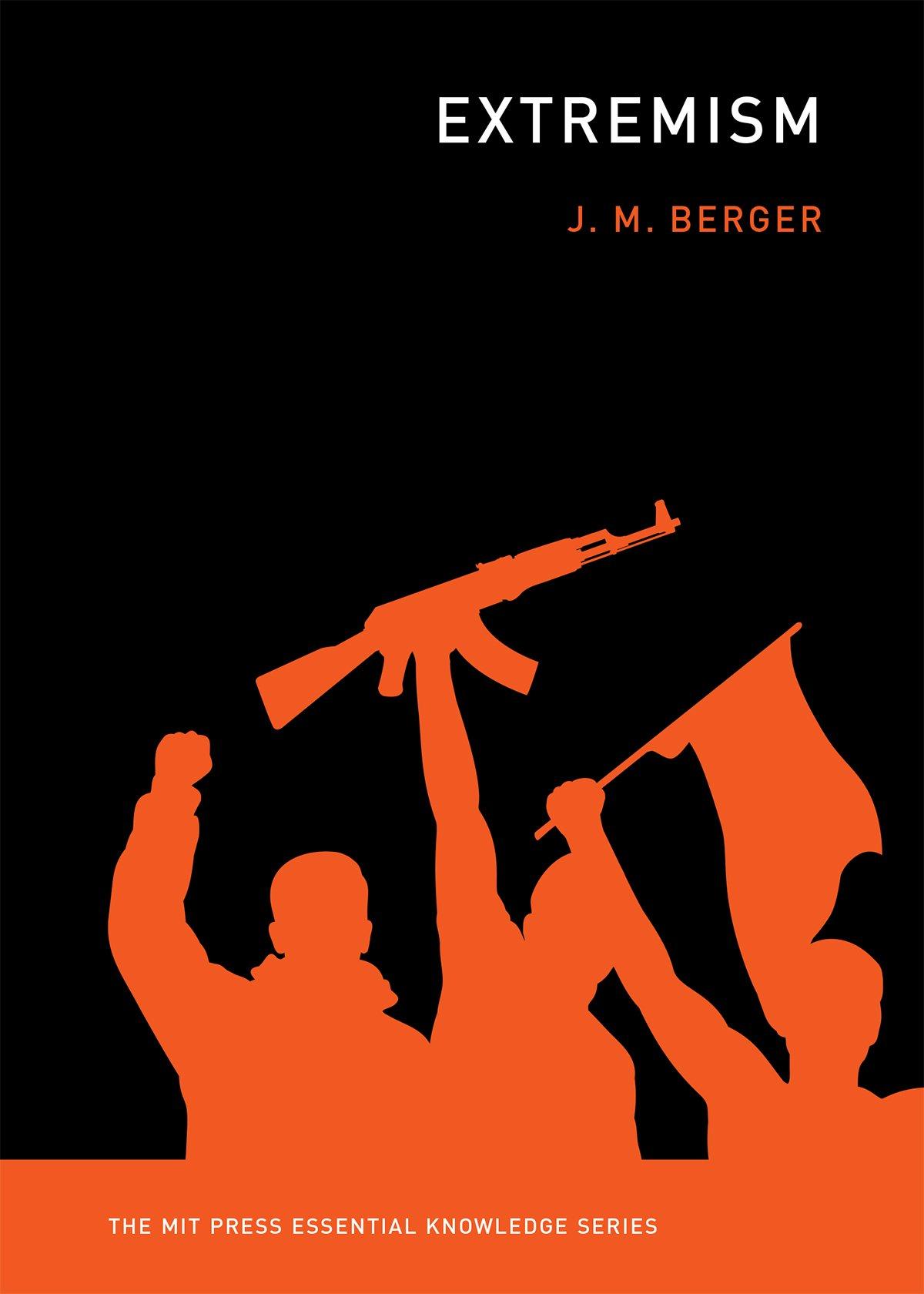 Extremism  The MIT Press Essential Knowledge Series