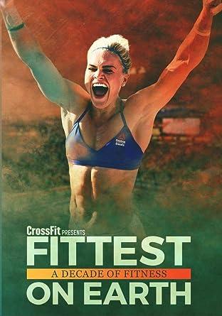 0f27aa51550e7 Amazon.com: Fittest on Earth: A Decade of Fitness: Sara ...