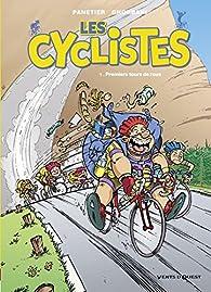 Les cyclistes, tome 1 : Premiers tours de roue par Laurent Panetier