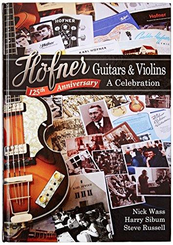 Hofner HP-B125 Guitars and Violins a Celebration (Hardcover Book) - Paul Mccartney Violin Bass