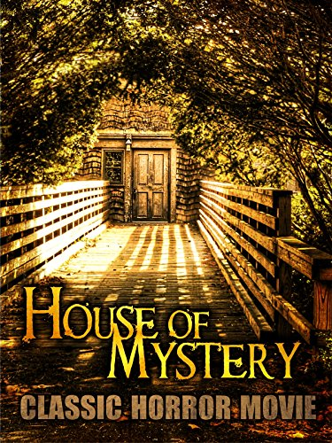 House of Mystery: Classic Horror Movie