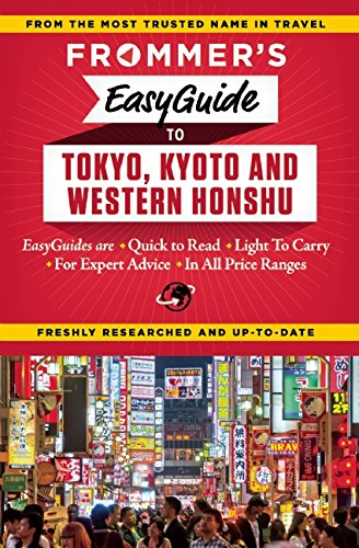 frommers-easyguide-to-tokyo-kyoto-and-western-honshu-easy-guides