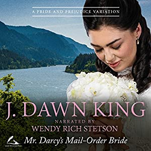 Mr. Darcy's Mail-Order Bride Hörbuch