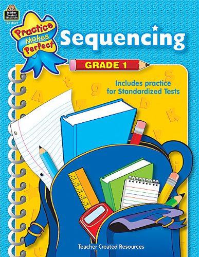 Read Online Sequencing Grade 1 (Practice Makes Perfect (Teacher Created Materials)) ebook
