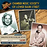 Chamber Music Society of Lower Basin Street |  Radio Archives