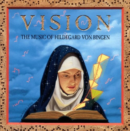 Vision / The Music Of Hildegar...