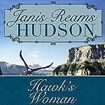 Hawk's Woman | Janis Reams Hudson