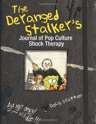 Price comparison product image The Deranged Stalker's Journal to Pop Culture Shock Therapy