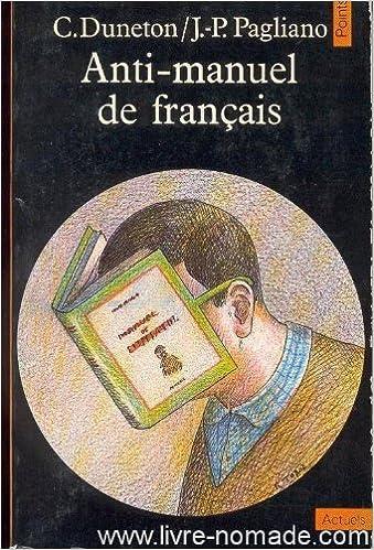 Anti Manuel De Francais Pagliano J P Duneton C