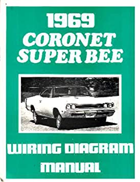 1969 dodge coronet super bee electrical wiring diagrams schematics rh amazon ca